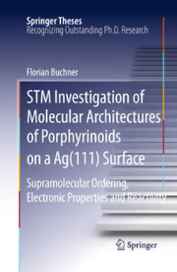 Buchner, Florian - STM Investigation of Molecular Architectures of Porphyrinoids on a Ag(111) Surface, ebook