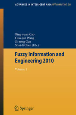 Cao, Bing-yuan - Fuzzy Information and Engineering 2010, e-kirja