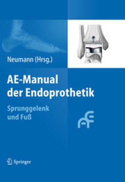 Neumann, Hans Wolfram - AE-Manual der Endoprothetik, ebook