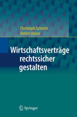 Schmitt, Christoph - Wirtschaftsverträge rechtssicher gestalten, ebook