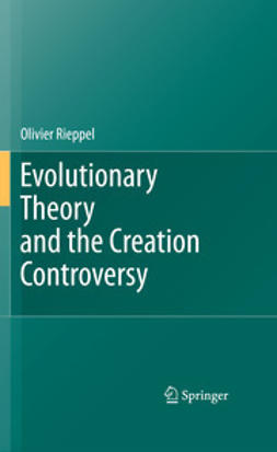 Rieppel, Olivier - Evolutionary Theory and the Creation Controversy, ebook