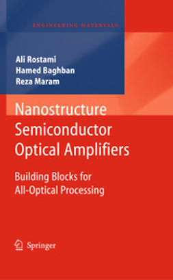 Rostami, Ali - Nanostructure Semiconductor Optical Amplifiers, ebook