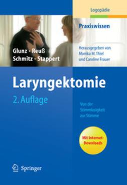 Glunz, Mechthild - Laryngektomie, ebook
