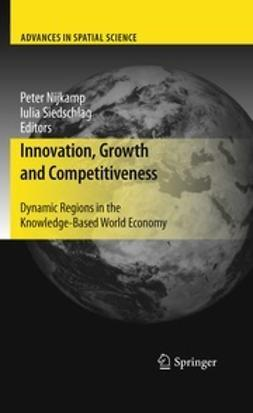 Nijkamp, Peter - Innovation, Growth and Competitiveness, ebook