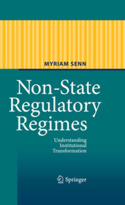 Senn, Myriam - Non-State Regulatory Regimes, ebook