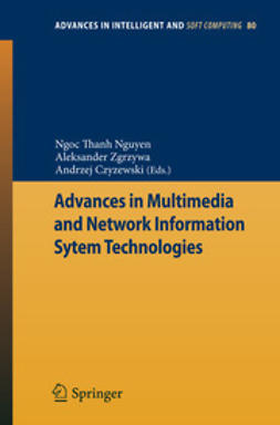 Nguyen, Ngoc Thanh - Advances in Multimedia and Network Information System Technologies, ebook