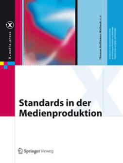 Hoffmann-Walbeck, Thomas - Standards in der Medienproduktion, ebook