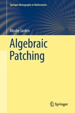 Jarden, Moshe - Algebraic Patching, ebook