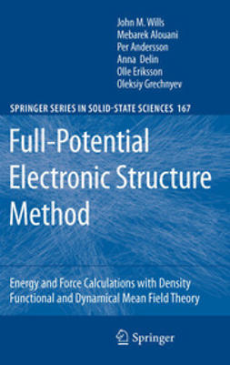 Wills, John M. - Full-Potential Electronic Structure Method, ebook
