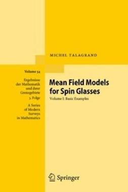 Talagrand, Michel - Mean Field Models for Spin Glasses, ebook