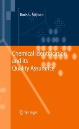 Milman, Boris L. - Chemical Identification and its Quality Assurance, ebook