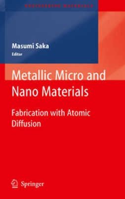 Saka, Masumi - Metallic Micro and Nano Materials, ebook