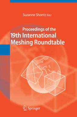 Shontz, Suzanne - Proceedings of the 19th International Meshing Roundtable, ebook