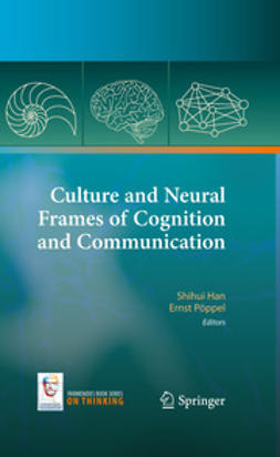 Han, Shihui - Culture and Neural Frames of Cognition and Communication, ebook