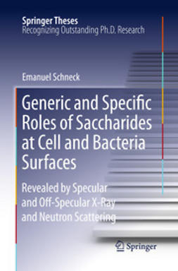Schneck, Emanuel - Generic and Specific Roles of Saccharides at Cell and Bacteria Surfaces, ebook