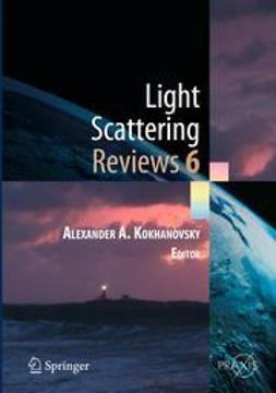 Kokhanovsky, Alexander A. - Light Scattering Reviews, Vol. 6, e-bok