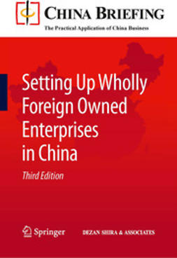 Devonshire-Ellis, Chris - Setting Up Wholly Foreign Owned Enterprises in China, ebook