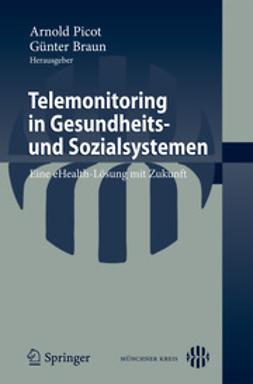 Picot, Arnold - Telemonitoring in Gesundheits- und Sozialsystemen, ebook
