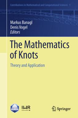Banagl, Markus - The Mathematics of Knots, e-bok