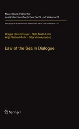 Hestermeyer, Holger - Law of the Sea in Dialogue, ebook
