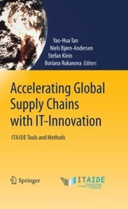 Tan, Yao-Hua - Accelerating Global Supply Chains with IT-Innovation, ebook
