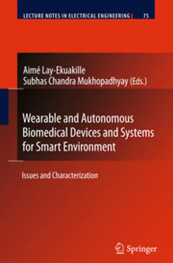 Lay-Ekuakille, Aimé - Wearable and Autonomous Biomedical Devices and Systems for Smart Environment, ebook