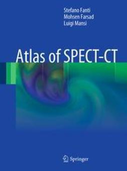 Fanti, Stefano - Atlas of SPECT-CT, ebook