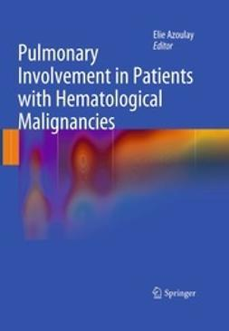 Azoulay, Elie - Pulmonary Involvement in Patients with Hematological Malignancies, e-bok