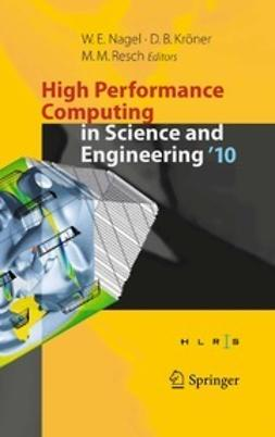 Nagel, Wolfgang E. - High Performance Computing in Science and Engineering '10, e-bok