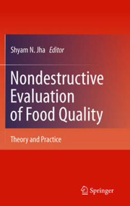 Jha, Shyam N. - Nondestructive Evaluation of Food Quality, ebook
