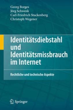 Borges, Georg - Identitätsdiebstahl und Identitätsmissbrauch im Internet, ebook