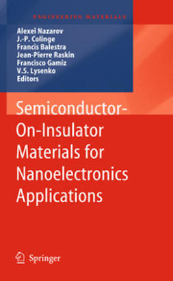 Nazarov, Alexei - Semiconductor-On-Insulator Materials for Nanoelectronics Applications, ebook