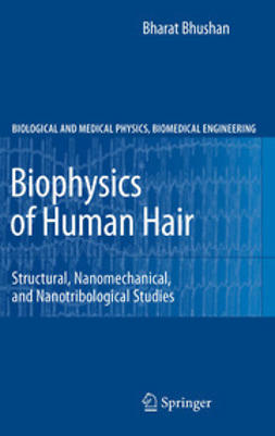 Bhushan, Bharat - Biophysics of Human Hair, ebook