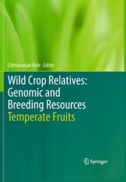 Kole, Chittaranjan - Wild Crop Relatives: Genomic and Breeding Resources, ebook