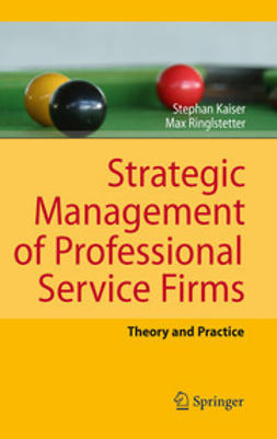 Kaiser, Stephan - Strategic Management of Professional Service Firms, ebook