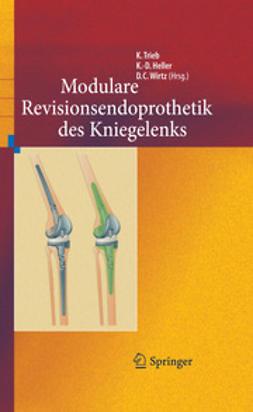 Trieb, Klemens - Revisionsendoprothetik des Kniegelenks, ebook
