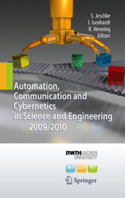 Jeschke, Sabina - Automation, Communication and Cybernetics in Science and Engineering 2009/2010, ebook