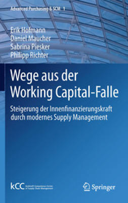 Hofmann, Erik - Wege aus der Working Capital-Falle, ebook