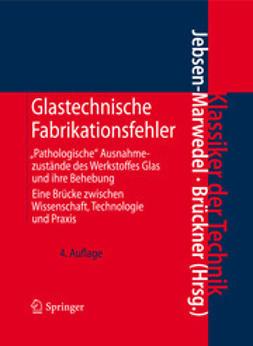 Jebsen-Marwedel, Hans - Glastechnische Fabrikationsfehler, ebook