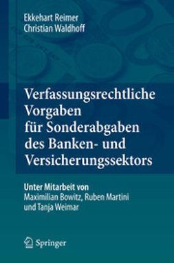 Reimer, Ekkehart - Verfassungsrechtliche Vorgaben für Sonderabgaben des Banken- und Versicherungssektors, ebook