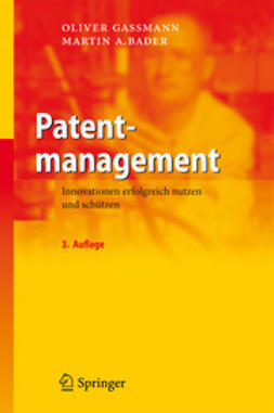 Gassmann, Oliver - Patentmanagement, ebook