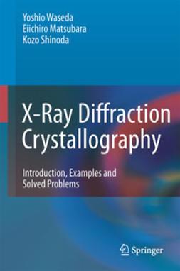 Waseda, Yoshio - X-Ray Diffraction Crystallography, ebook