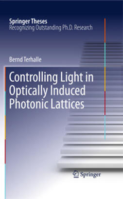 Terhalle, Bernd - Controlling Light in Optically Induced Photonic Lattices, ebook
