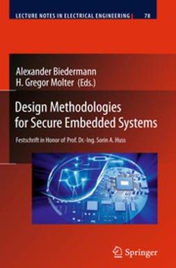 Biedermann, Alexander - Design Methodologies for Secure Embedded Systems, ebook
