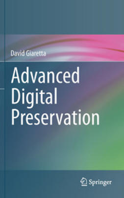 Giaretta, David - Advanced Digital Preservation, ebook