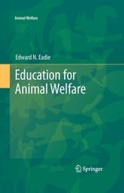Eadie, Edward N. - Education for Animal Welfare, e-bok