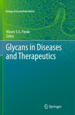 Pavão, Mauro S.G. - Glycans in Diseases and Therapeutics, ebook