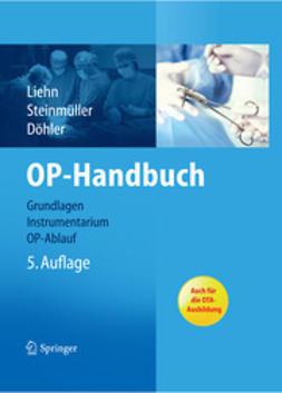 Liehn, Margret - OP-Handbuch, ebook