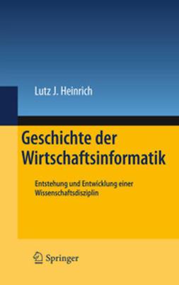 Heinrich, Lutz J. - Geschichte der Wirtschaftsinformatik, ebook
