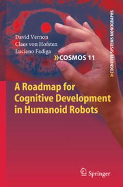 Vernon, David - A Roadmap for Cognitive Development in Humanoid Robots, ebook